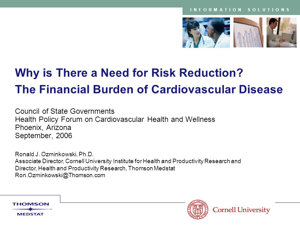INFORMATION SOLUTIONS Why is There a Need for Risk Reduction.