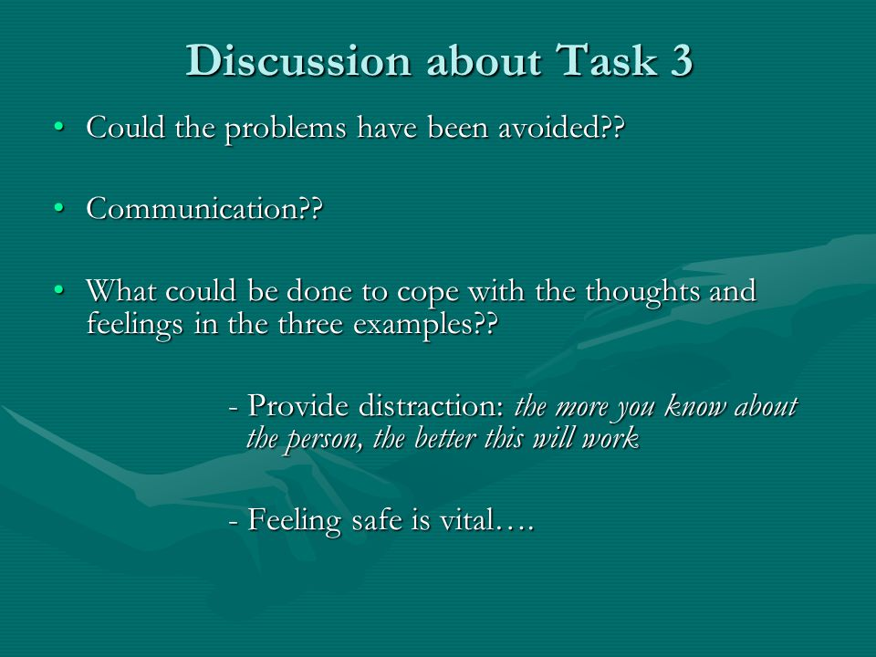 Discussion about Task 3 Could the problems have been avoided Could the problems have been avoided .