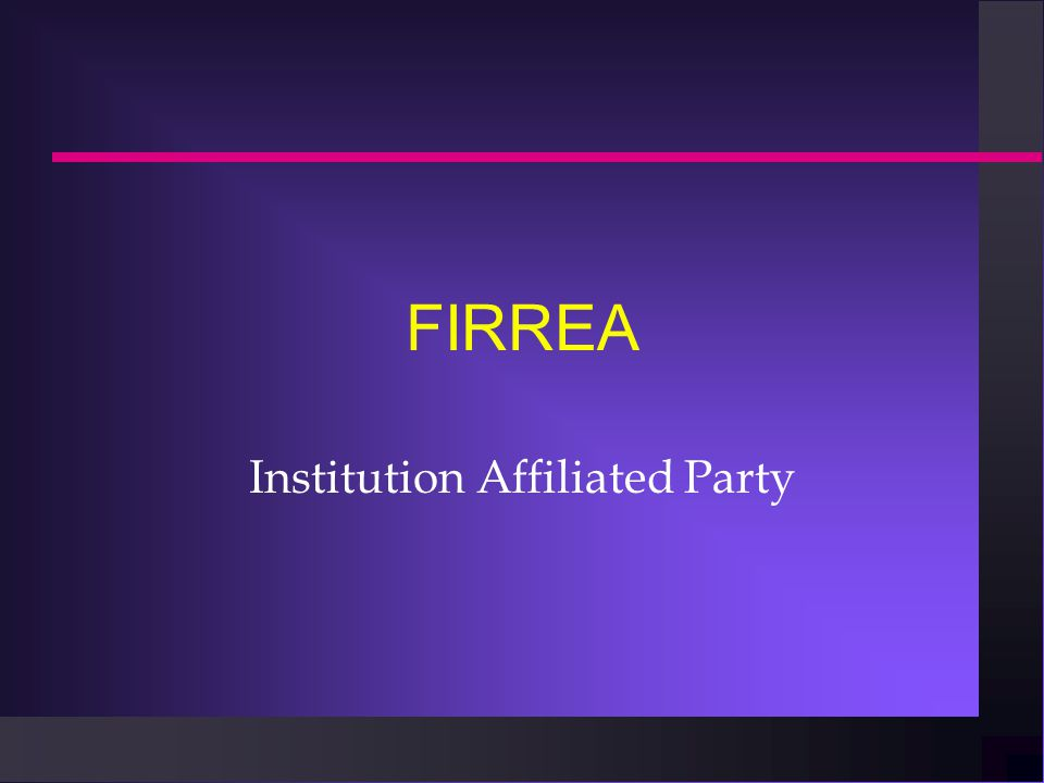 FIRREA Institution Affiliated Party