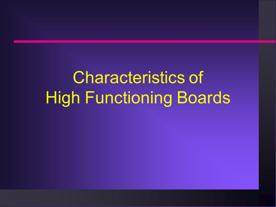 Characteristics of High Functioning Boards