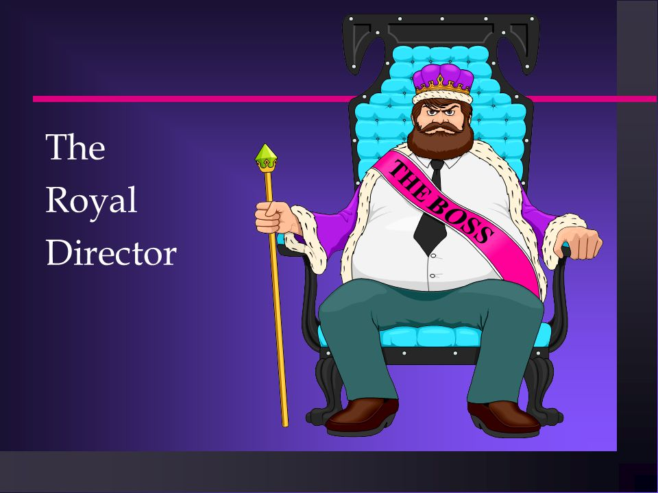 The Royal Director