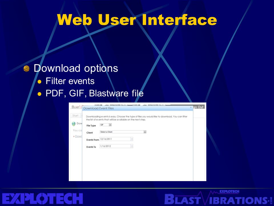 Web User Interface Download options Filter events PDF, GIF, Blastware file