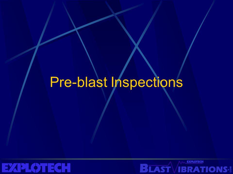 Pre-blast Inspections