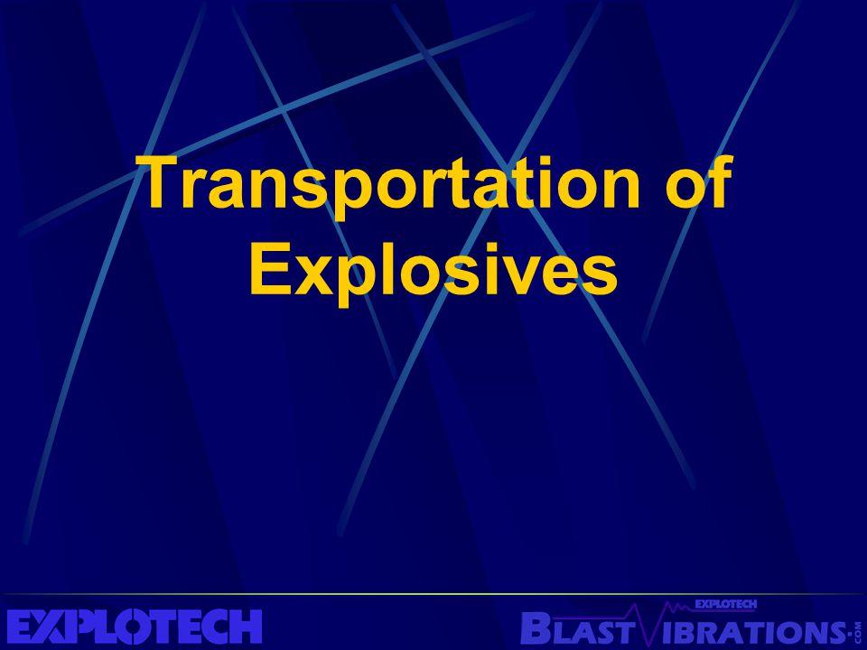 Transportation of Explosives