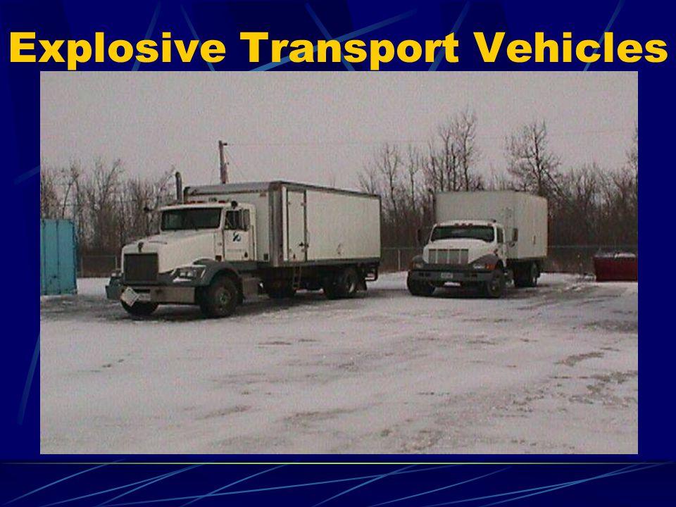 Explosive Transport Vehicles
