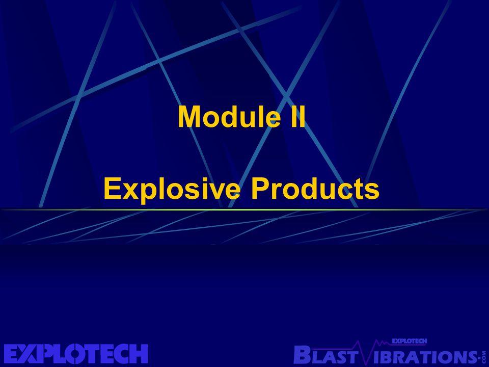 Module II Explosive Products