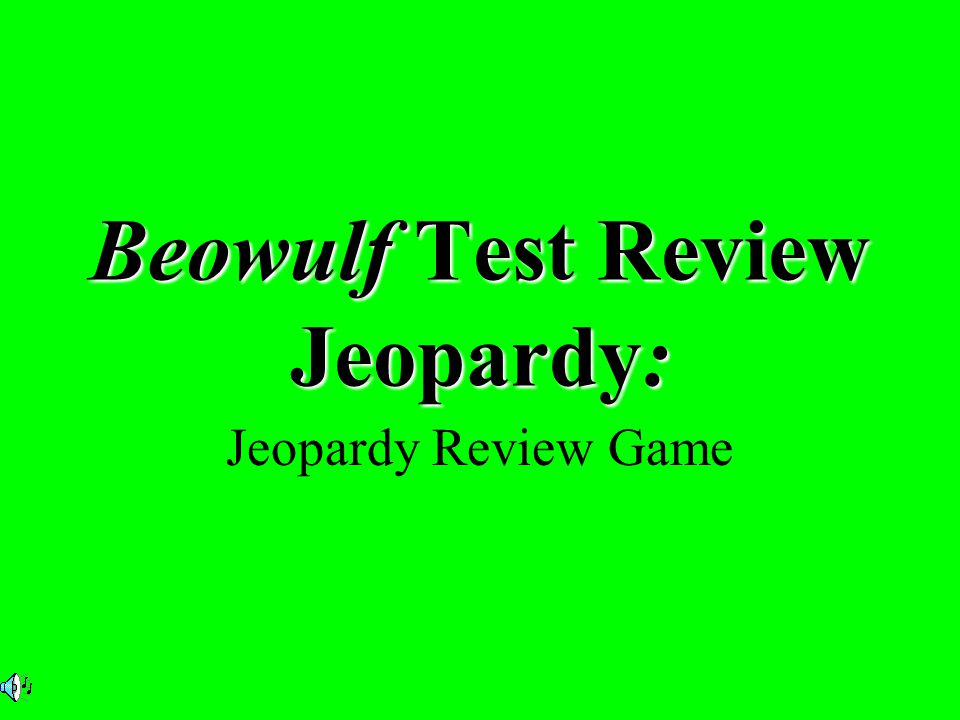 Beowulf Test Review Jeopardy: Jeopardy Review Game