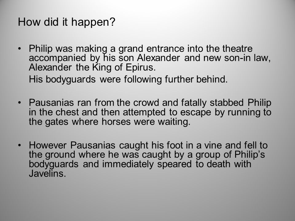 Who was Pausanias of Orestis and why did he kill King Philip.
