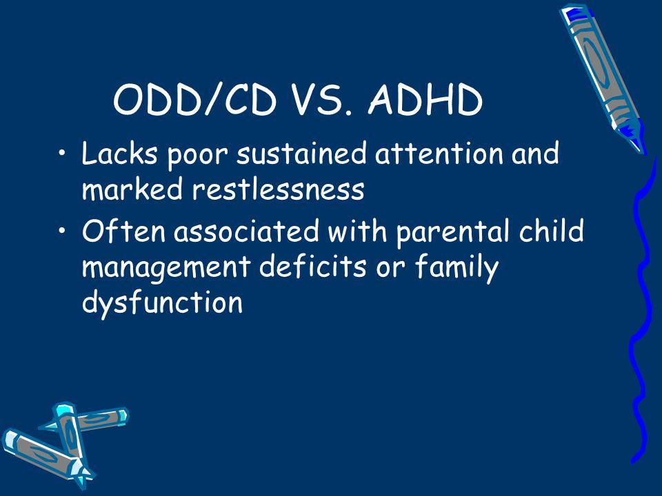 ODD/CD VS.