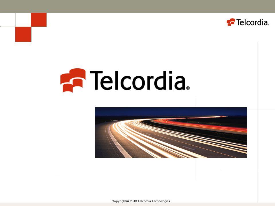 Copyright © 2010 Telcordia Technologies