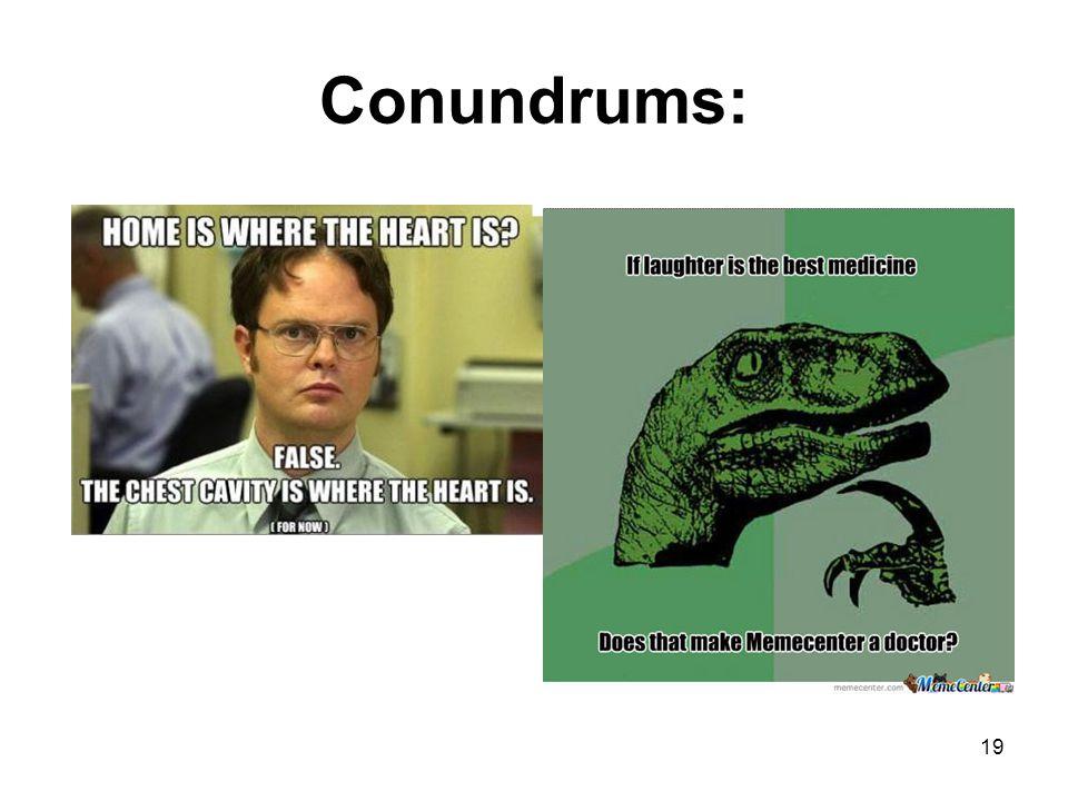 Conundrums: 19