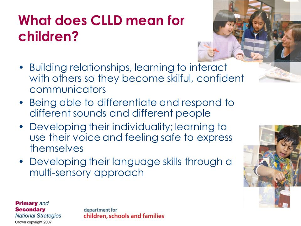 Developing an effective phase 1 communicative environment Think about your current learning environment Look at the CLLD audit / Early CLLD audit Discuss with a partner
