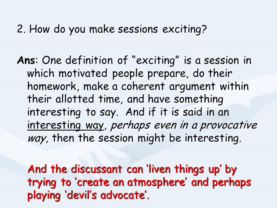 2. How do you make sessions exciting.