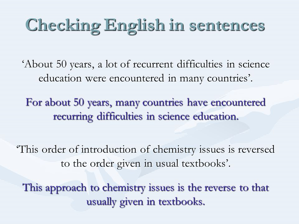 Checking English in sentences 'About 50 years, a lot of recurrent difficulties in science education were encountered in many countries'.