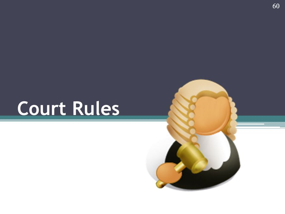 Court Rules 60