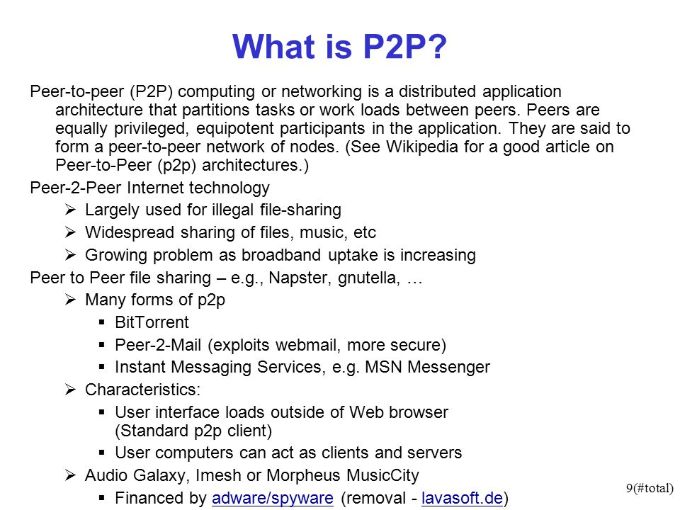 9(#total) What is P2P.