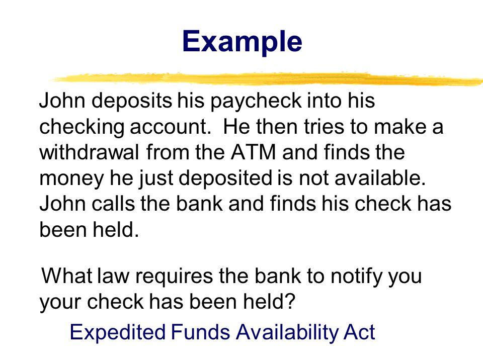 Example John deposits his paycheck into his checking account.