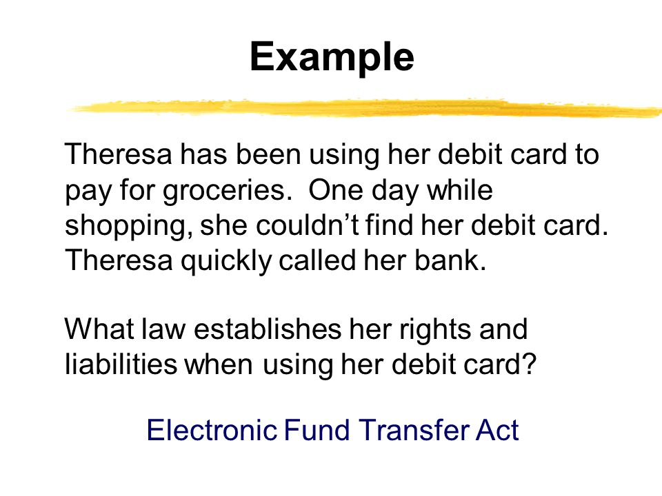 Theresa has been using her debit card to pay for groceries.