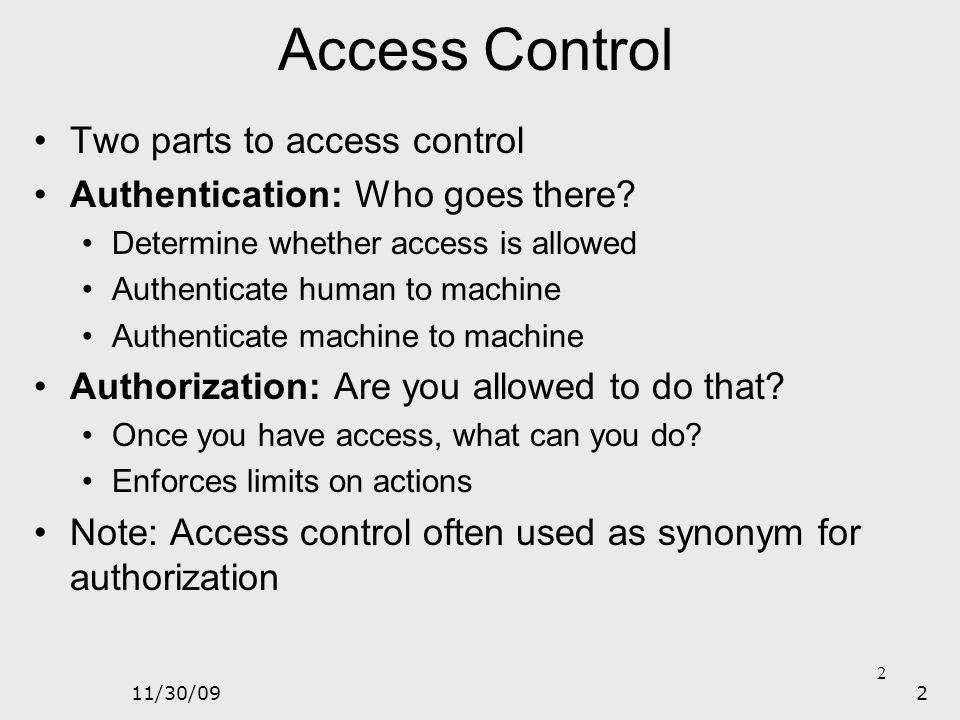 11/30/091 1 Access Control