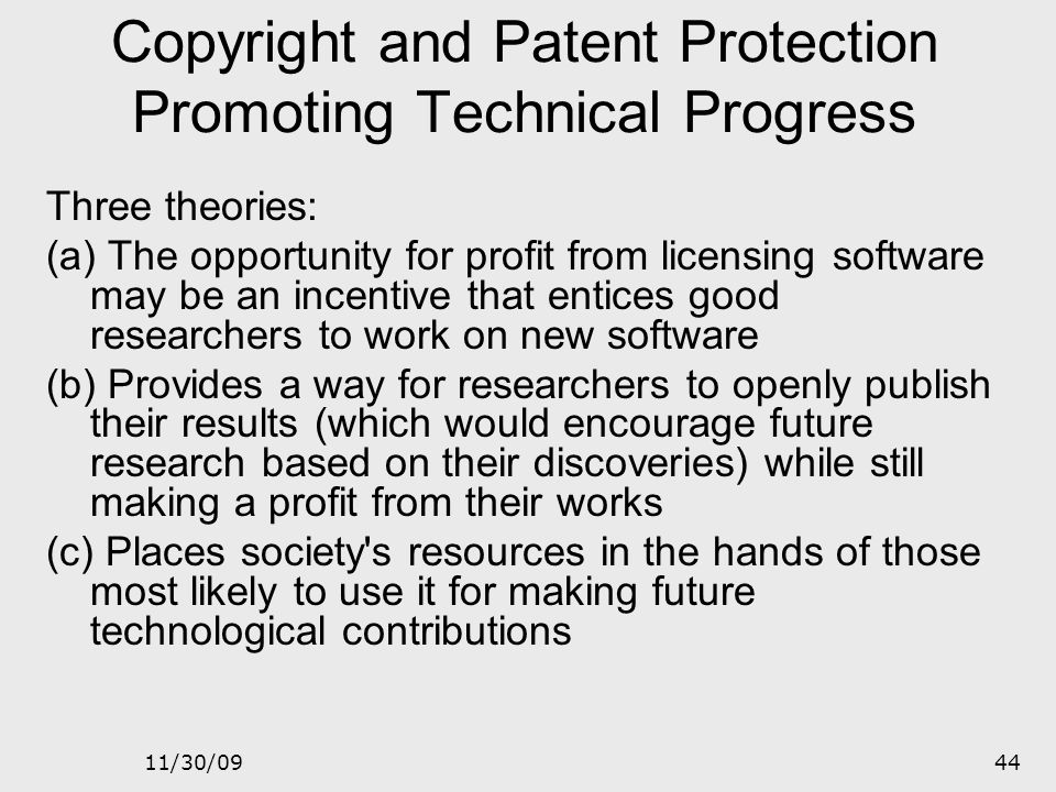 11/30/0943 WHY INTELLECTUAL PROPERTY IS A SPECIAL ETHICAL ISSUE WHEN APPLIED TO SOFTWARE Easy to reproduce and distribute Tied to computer hardware Ma