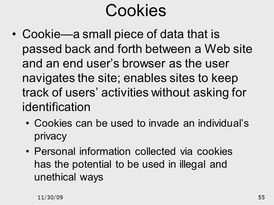 11/30/0954 Web-Site Self-Registration Registration questionnaires 50% disclose personal information on a Web site for the chance to win a sweepstakes