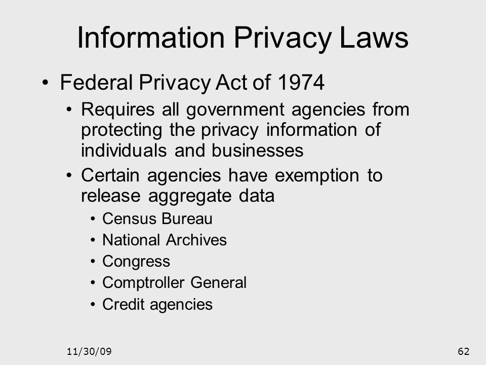 11/30/0961 Information Privacy Privacy is a risk management issue Ability to collect information from multiple sources and combine them in different w