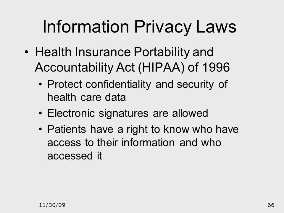 11/30/0965 Information Privacy Laws Communications Act of 1996 Regulates interstate and international communications Communications decency was part o