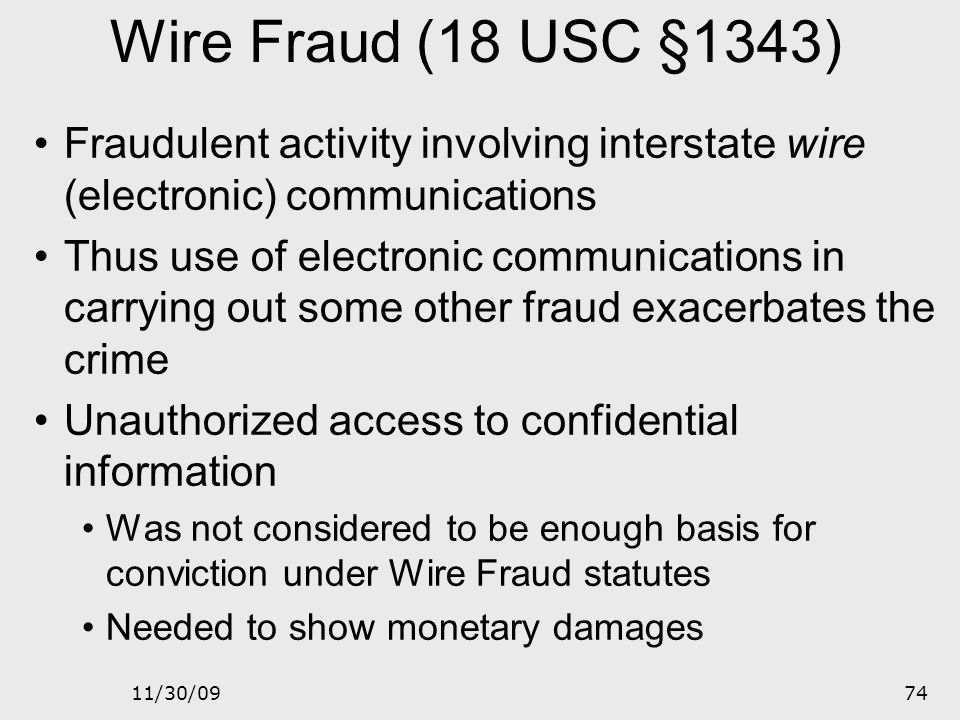 11/30/0973 CFA cont'd Prohibits unauthorized access Obtaining or trafficking in confidential data Installing unauthorized software Mentions reckless d