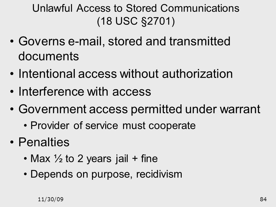 11/30/0983 Wire and Electronic Communications Interception and Interception of Oral Communications (18 USC §2511) Prohibits interference with communic