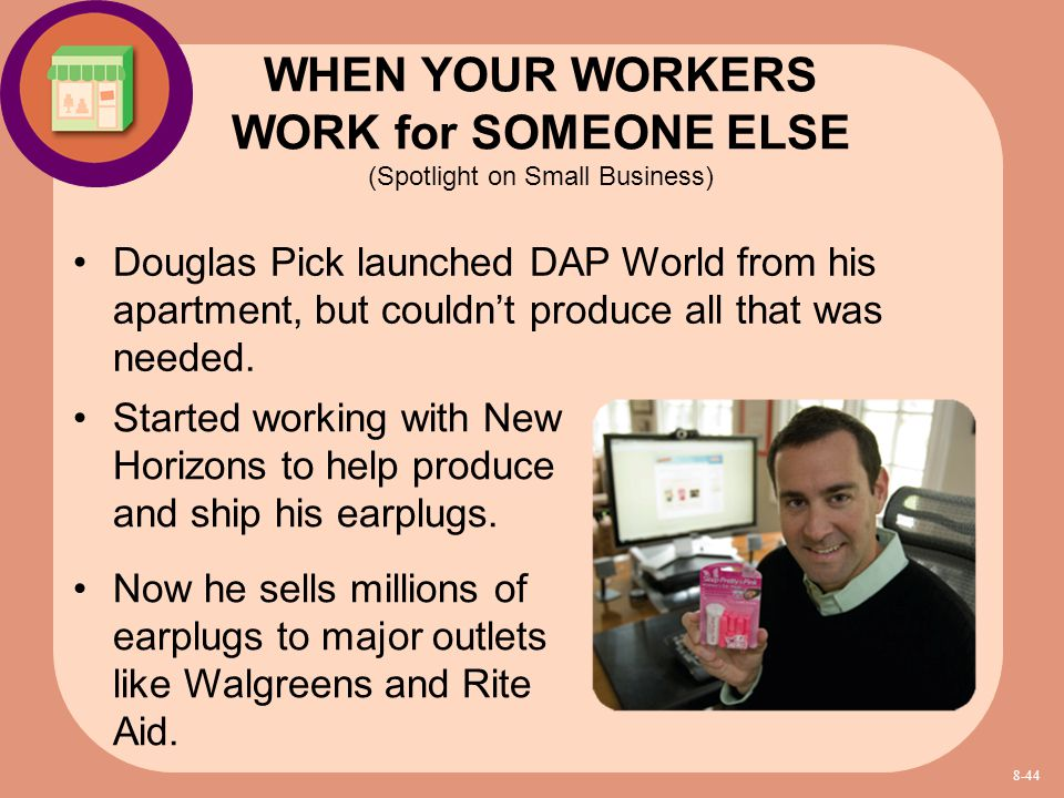 Douglas Pick launched DAP World from his apartment, but couldn't produce all that was needed. WHEN YOUR WORKERS WORK for SOMEONE ELSE (Spotlight on Sm