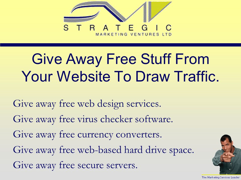 Features That May Draw Visitors Ask visitors to link to your Web site to draw more traffic.