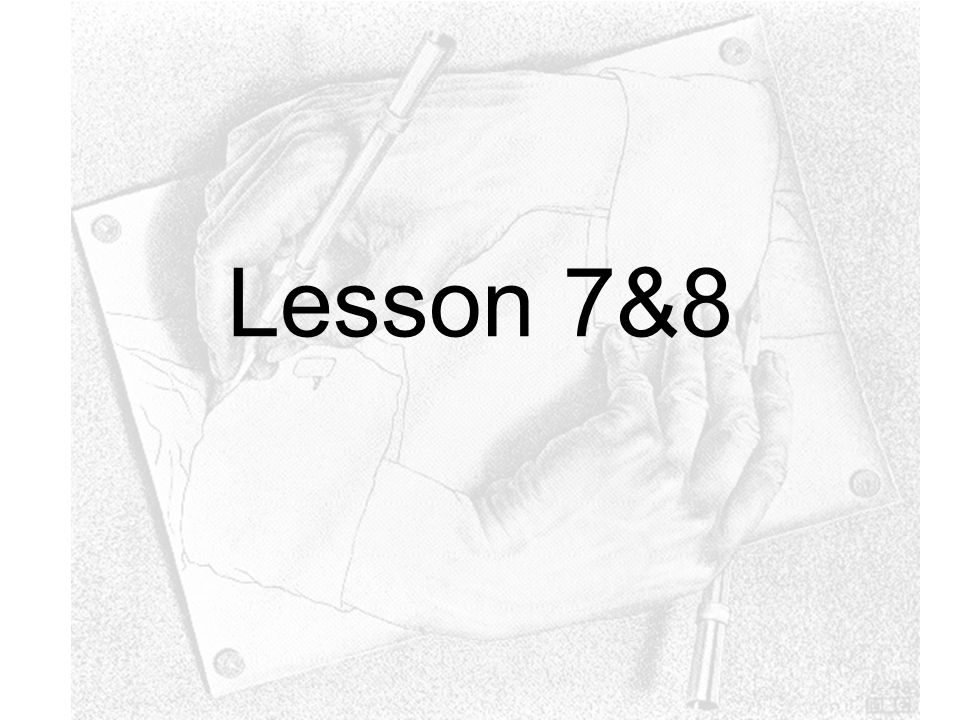 Lesson 7&8