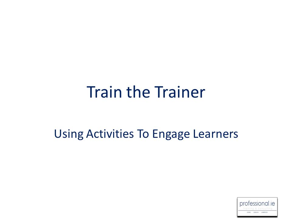 Overview How training can include humour and games Explore different types of games How to get participant buy-in Humour principles in adult learning Troubleshoot when games go wrong