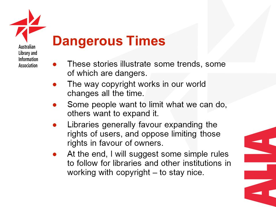Dangerous Times These stories illustrate some trends, some of which are dangers.