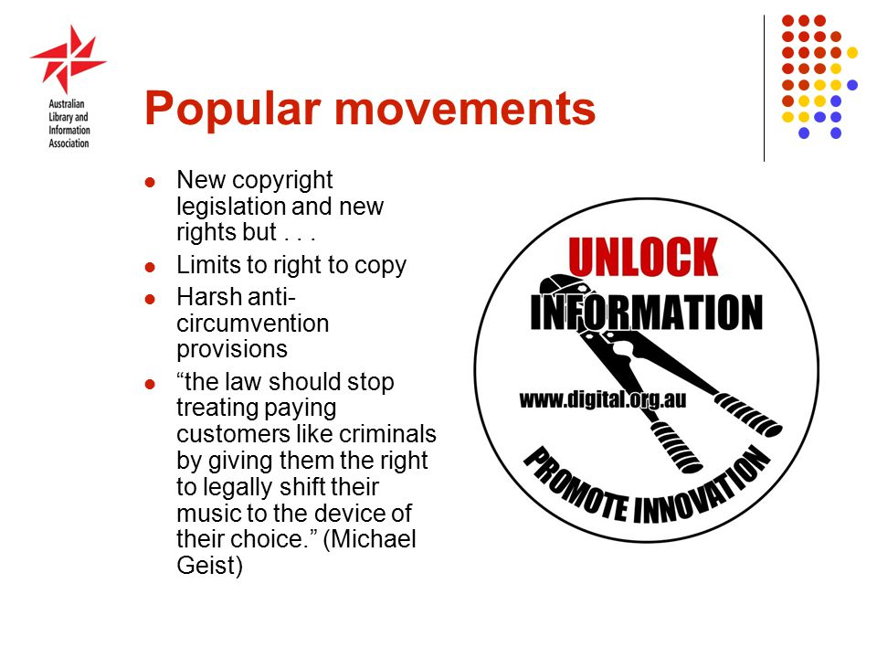 Popular movements New copyright legislation and new rights but...