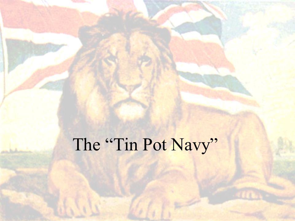 """The """"Tin Pot Navy"""""""