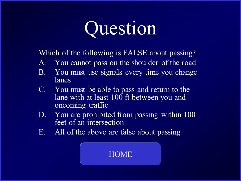 Answer BAC minimum to loose license under 21 YOA HOME This is the question and answer for Category Four, for 400 dollars.