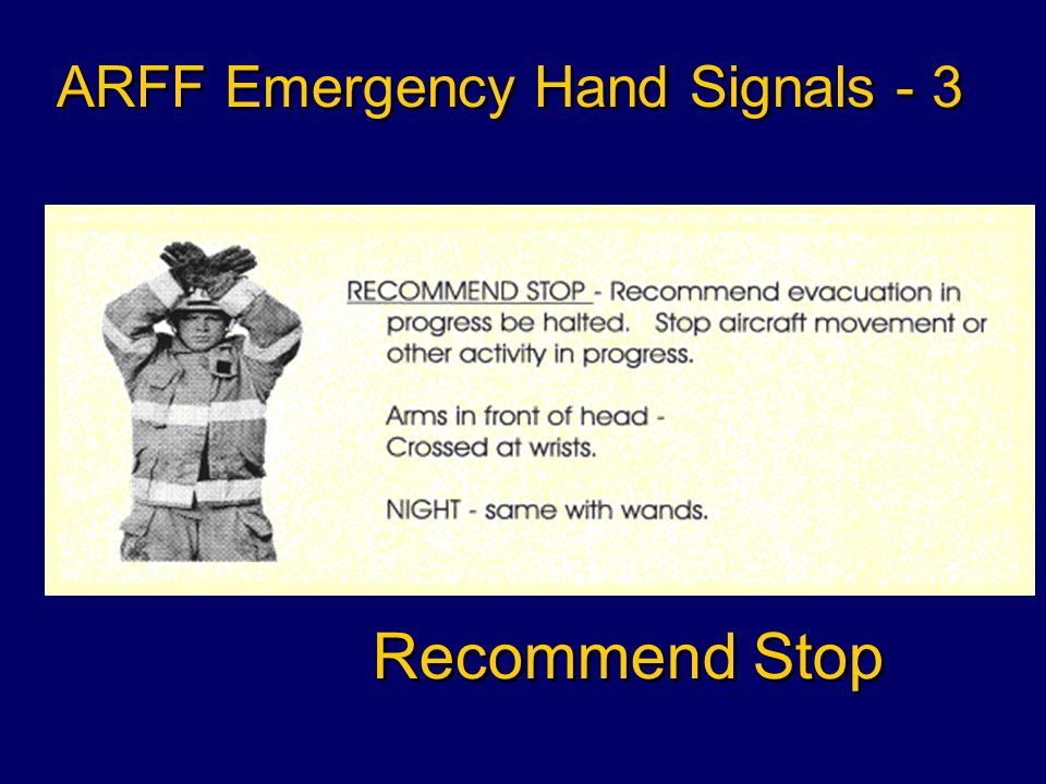 Recommend Evacuation ARFF Emergency Hand Signals - 2