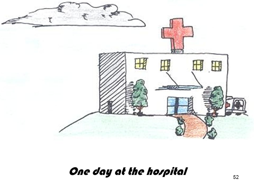 52 One day at the hospital