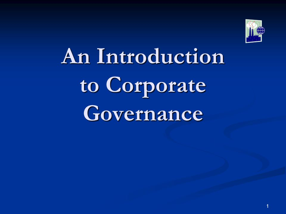 1 An Introduction to Corporate Governance