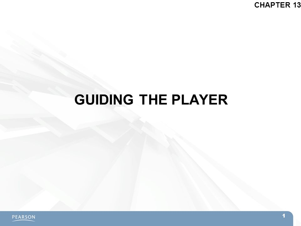 GUIDING THE PLAYER CHAPTER 13 1