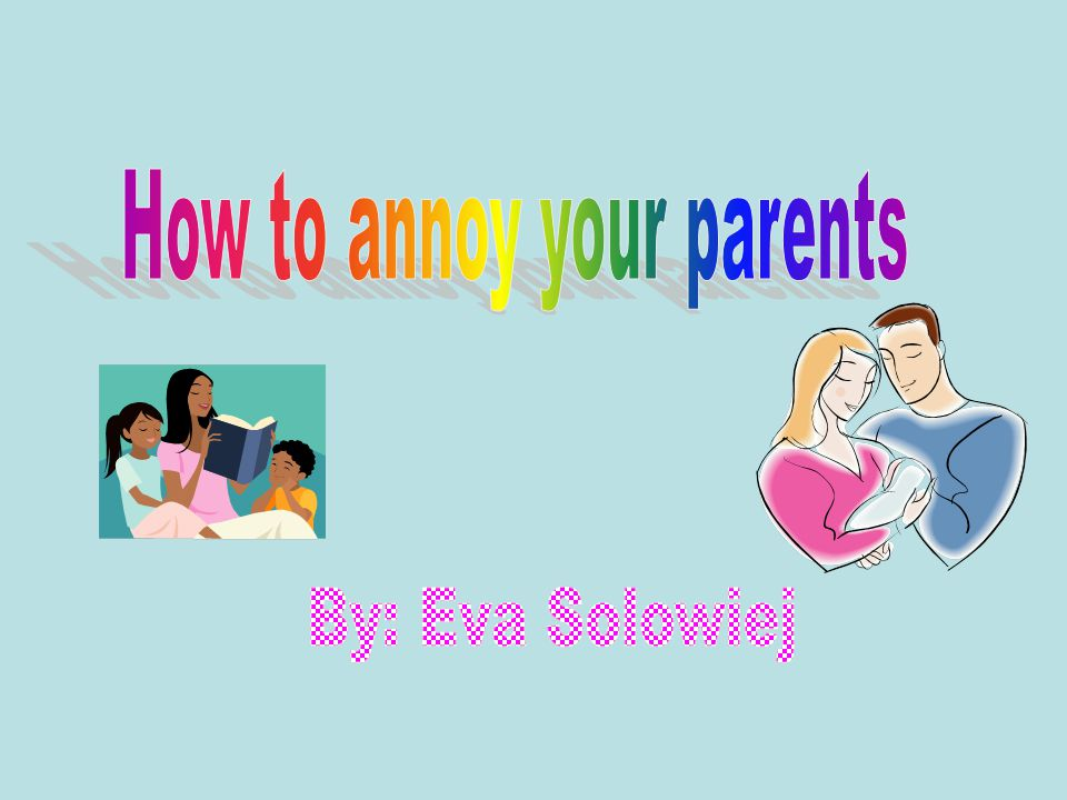 Eva Solowiej6th Hour Do You Ever Get Mad At Your Parents?.
