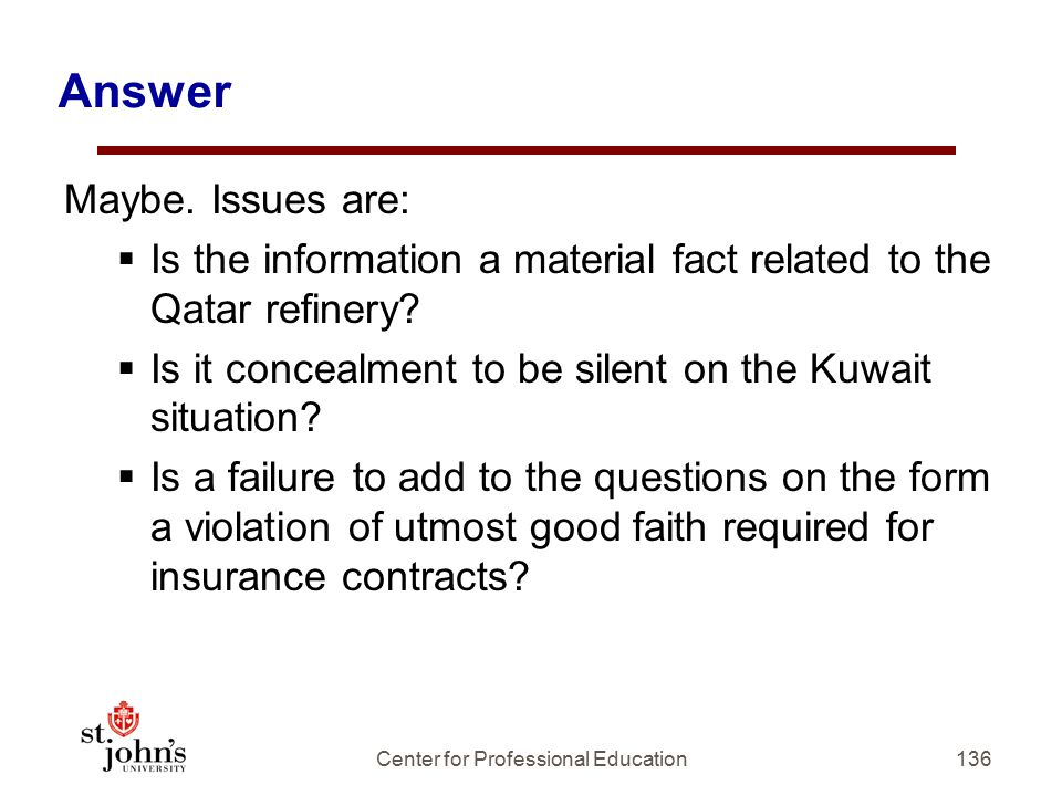 136 Answer Maybe.Issues are:  Is the information a material fact related to the Qatar refinery.