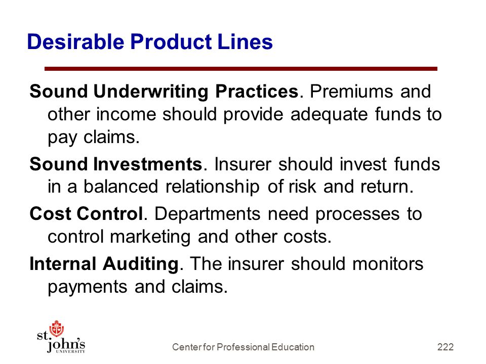 Desirable Product Lines Sound Underwriting Practices.