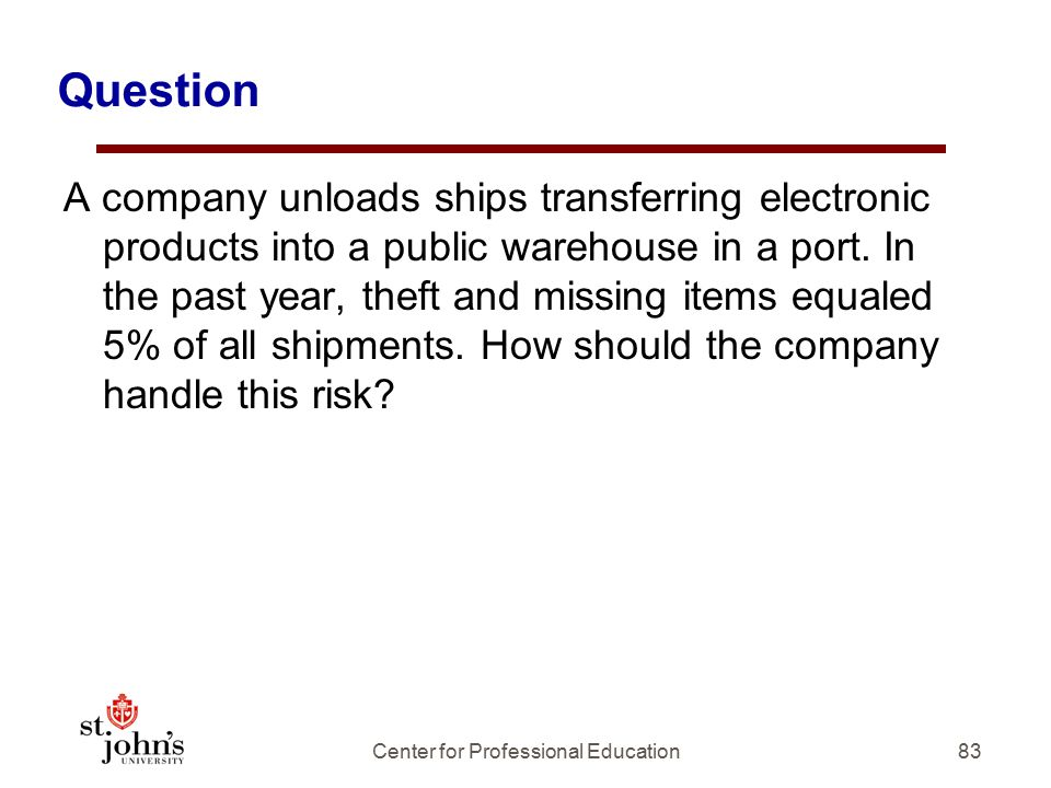 Question A company unloads ships transferring electronic products into a public warehouse in a port.
