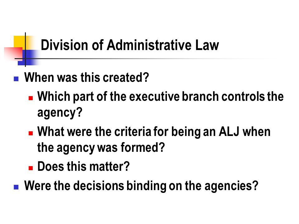 Division of Administrative Law When was this created.