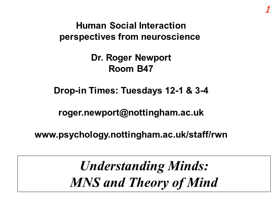 Human Social Interaction perspectives from neuroscience Dr.