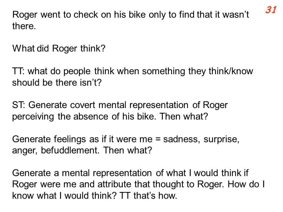 Roger went to check on his bike only to find that it wasn't there.