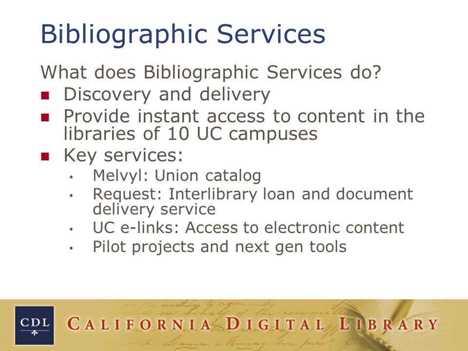 What does Bibliographic Services do.
