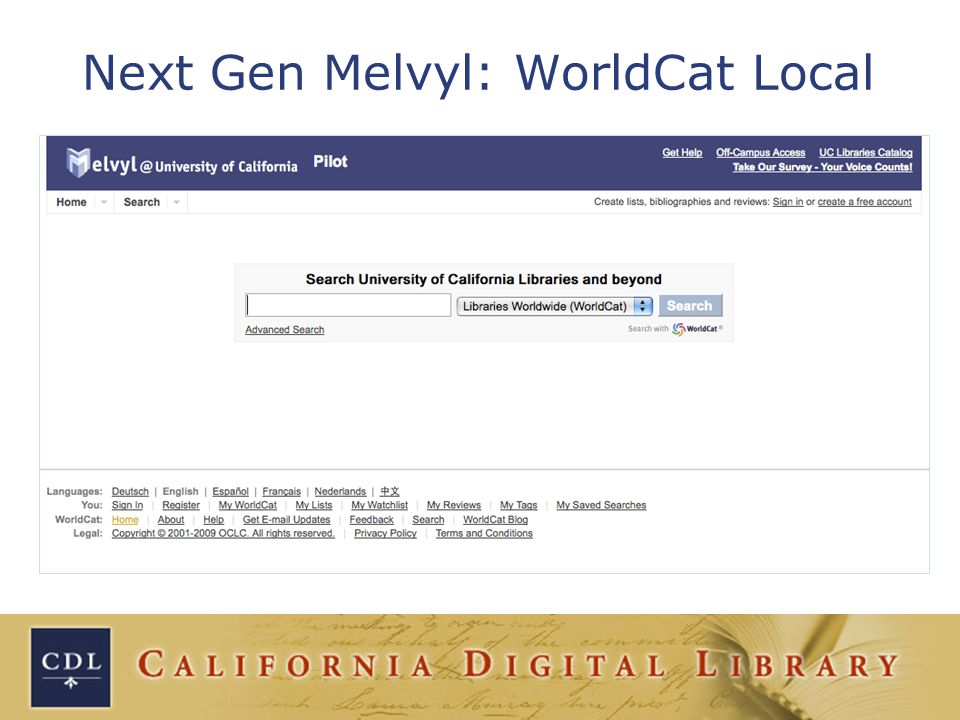 Next Gen Melvyl: WorldCat Local